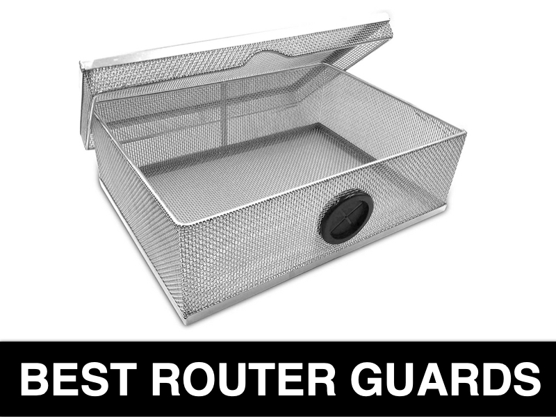 Recommended Router Guards